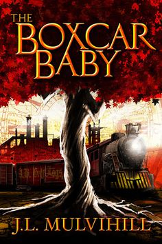 JeanzBookReadNReview: BLOG TOUR - THE BOXCAR BABY BY J.L.MULVIHILL