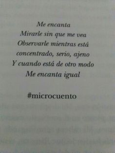 Me encanta! !! #microcuento.