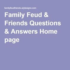Family Feud & Friends Questions & Answers Home page Fun Games For Adults, Adult Games, Family Feud Game, Family Games, Picture Puzzles Brain Teasers, Large Group Games, Questions For Friends, Pampered Chef Party, Holiday Games