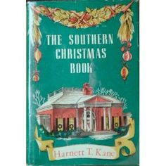 The Southern Christmas Book - this sounds like a fun read!  :)
