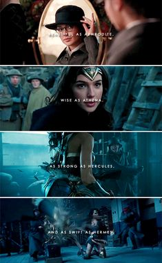 Wonder Woman: Beautiful as Aphrodite, Wise as Athena, as Strong as Hercules, and as Swift as Hermes.