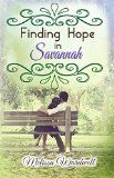 Free Kindle Book -  [Literature & Fiction][Free] Finding Hope in Savannah