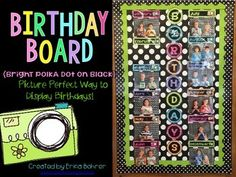 """This packet contains month labels with little camera images, number labels (calendar sized), """"Birthdays"""" written out in bright polka dot print and black circles, and teacher directions for creating your own birthday board. This packet matches all my other bright polka dot items."""