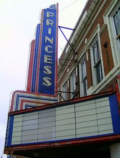 Princess Theater, Historic Downtown Columbus, Mississippi....my Hometown!