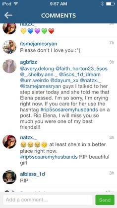 Feb.1st, 2015 @5sos_are_my_husbands (Elena) on Instagram committed suicide yesterday and passed early this morning. Please send your prayers, no matter what you believe in, to her family and friends, and trend the hashtag #rip5sosaremyhusbands to show your support. We have lost another member of the 5sos fam, may she rest in peace❤️-avery delong