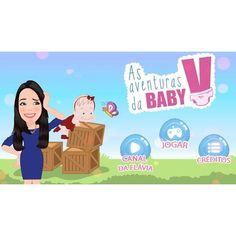 """Oi pessoal, tudo bem? Estou tão animada com o nosso novo projeto! Aqui está o clip do nosso novo jogo """"As Aventuras da Baby V"""". O Jogo está disponível para Smartphone e Tablets na Apple Store, Google Play e Windows 10. Fizemos 2 versões: Primeiro a vers"""