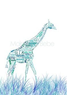 these are my favorite forms of art...WORD ART. i'll DIY it for my baby's room :) giraffe love.