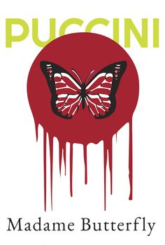 Puccini's Madame Butterfly : Opera Poster