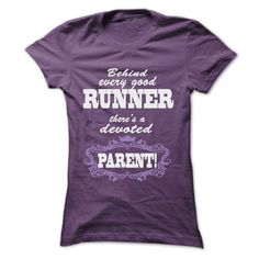 nice  BEHIND EVERY GOOD RUNNER  THERES A DEVOTED PARENT at Topdesigntshirt Check more at http://topdesigntshirt.net/camping/best-sale-tshirt-sport-behind-every-good-runner-theres-a-devoted-parent-at-topdesigntshirt.html