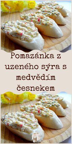 Pomazánka z uzeného sýra s medvědím česnekem