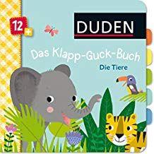 Duden 12 Das Klapp Guck Buch Die Tiere Ab 12 Monaten Duden