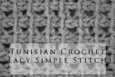 Tunisian Crochet Lacy Simple Stitch