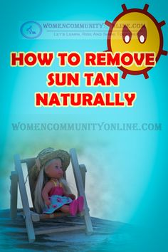 11 effective home remedies to remove sun tan naturally, that not only treats tanning but also heals the damaged skin. These home remedies to remove sun tan can be made with available ingredients in your kitchen. If used regularly can be very beneficial to the skin and also helps you get clear skin naturally.#suntan #summer #tan #sun #sunshine #tanning #summervibes #summertime #beauty #beachlife #holiday #skincare #suntanning #sunnyday #relax #vacation #epic #happy #sunkissed #lovesummer Online Blog, Natural Tan, Clear Skin, Summer Vibes, Home Remedies, Sunny Days, Summertime, Sunshine, Skincare