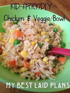 Kid Friendly Chicken & Veggie Bowl
