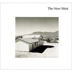 The New West by Robert Adams