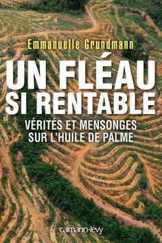 Un fléau si rentable / Emmanuelle Grundmann / http://calmann-levy.fr/livres/un-fleau-si-rentable/