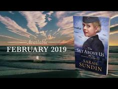 The Sky Above Us Book Trailer - YouTube. Coming February 5, 2019 from author Sarah Sundin and Revell Books! Now available for pre-order.
