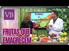 Frutas que ajudam a emagrecer - Você Bonita (22/08/16) - YouTube Canal E, Health Fitness, Youtube, Healthy, Chocolates, Fat, Low Gi Foods, Pregnancy Health, Diets