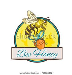 Bee Carrying Honey Pot Circle Drawing Vector Stock Illustration Drawing sketch style illustration of a bee worker carrying honey pot with ribbon set inside circle with banner and words Bee Honey. Circle Drawing, Drawing Sketches, Drawings, Bugs And Insects, Carry On, Bee, Royalty Free Stock Photos, Banner, Honey