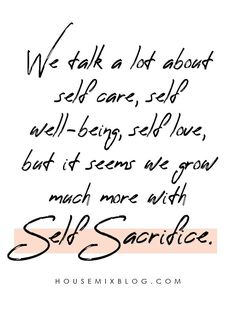 self sacrafice quote - housemixblog.com