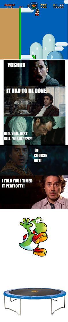 Sherlock Holmes, John Watson, and Yoshi...YYYYEEEESSSS!!!