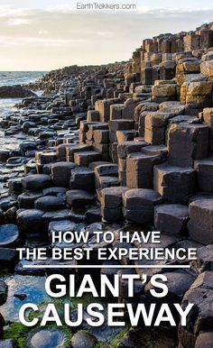 Giant's Causeway, Northern Ireland: How to have the best experience.