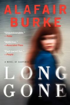 Long Gone  (Book) : Burke, Alafair : Long Gone is a tremendous novel, and Alafair Burke is one of the finest young crime writers working today. --Dennis Lehane, author of Moonlight Mile Echoing the intensity of Harlan Coben's Tell No One and the psychological depth of Laura Lippman's What the Dead Know, Alafair Burke's first stand-alone novel catapults her into the top ranks of modern suspense. In New York City's cut-throat world of art, appearances can be deceiving--especially when art…