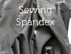 Dive in to sewing your own spandex for swimsuits, dance costumes, activewear, and more! Take a look at these helpful tips on sewing this stretchy fabric.