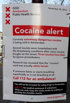 Amsterdam health warning for tourists. You will not be arrested for using drugs in Amsterdam