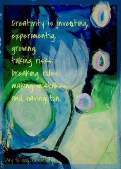 Quote by Mary Lou Cook - painting by Day to day creativity