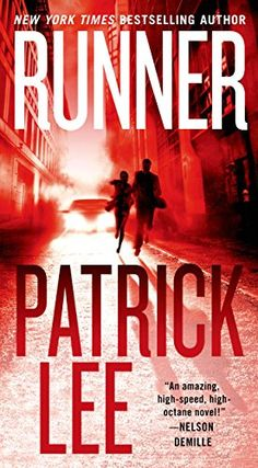 Runner (Sam Dryden series Book 1) - by Patrick Lee.   Good book, like his others. Fast paced action thriller.