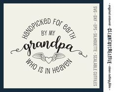Handpicked for Earth by Grandpa - SVG Studio3 DXF EPS png - baby cutfile design - for Cricut and Silhouette Cameo - clean cutting files by CleanCutCreative on Etsy