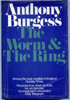The Worm and the Ring Anthony Burgess, Worms, Good Things, Ring, Rings, Jewelry Rings