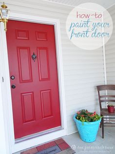 How-to Paint Your Front Door---Didn't get the red house...so a red front door it will be!!!
