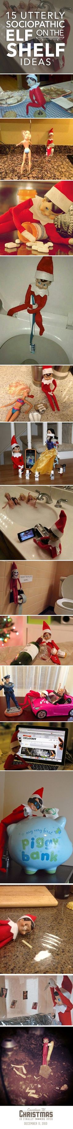 I think the elf on the shelf thing is uber creepy. Some of these are pretty funny though. Source: newdz