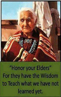 """""""Honor your elders"""""""
