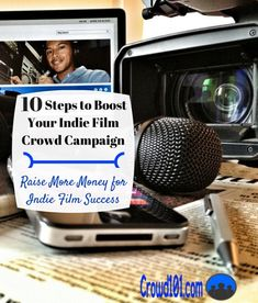 10 steps to indie film crowdfunding success! How to promote your indie film campaign and raise money for your project.