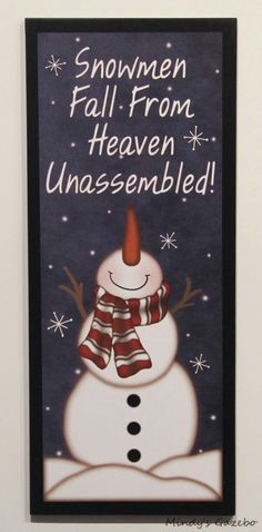 Primitive Sign SNOWMEN FALL FROM HEAVEN UNASSEMBLED Country Christmas decor #CreativeTouch