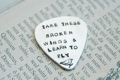 Take these broken wings & learn to fly. - Hand Stamped Sterling Silver Guitar Pick with lyrics to the song, Blackbird ~ by Inspired Jewelry Designs @ Esty Ringo Starr, George Harrison, Music Lyrics, Music Quotes, Singing Quotes, Song Quotes, Life Quotes, John Lennon, We Heart It