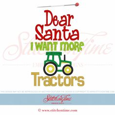 658 Christmas : Dear Santa I Want More Tractors Applique 5x7