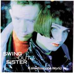 Kaleidoscope World Swing Out Sister Album | Swing Out Sisters