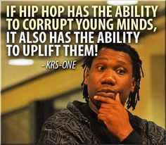 "KRS One, best ""Lyricist"" in the history of Hip Hop/Rap. Hip Hop And R&b, Love N Hip Hop, Hip Hop Rap, Rap Music, Music Lyrics, Music Quotes, Dope Quotes, Funny Quotes, Krs One"