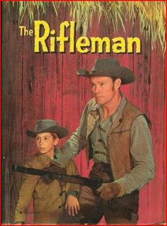 The Rifleman  1958-63 I love watching these reruns :)
