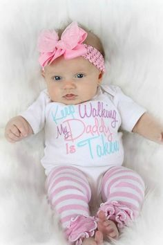 916302a8bce8 Baby Girl Clothes Embroidered with Keep Walking My Daddy Is Taken Newborn  Baby Girl up to 5T Toddler Girl Clothes Baby Gift