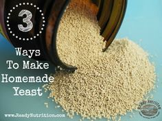 Survival Food Series: 3 Ways To Naturally Make Yeast - survival cooking - Homemade Bread Yeast Starter, Bread Starter, No Yeast Bread, Bread Baking, Baking Tips, Dried Raisins, Brewers Yeast, Glass Jars With Lids, Survival Food