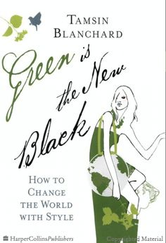 Green Is the New Black - Tamsin Blanchard