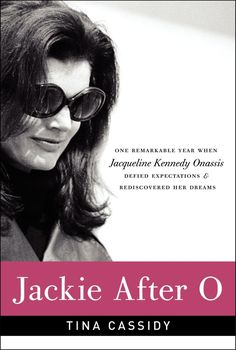 Jackie After O by Tina Cassidy | Biography | Defined in the public eye by her two high-profile marriages, Jacqueline Kennedy Onassis faced a personal crossroads on the eve of 1975. Her relationship with Aristotle Onassis was crumbling while his health was rapidly declining. Her children were nearing adulthood, soon to leave her with an empty nest. But 1975 would also be a time of incredible growth and personal renaissance for Jackie. | Find it at PCLS: http://catalog.popelibrary.org/polaris/