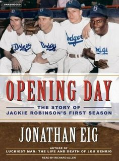 Opening Day: The Story of Jackie Robinsons First Season by Jonathan Eig, http://www.amazon.com/dp/B006Z38IDW/ref=cm_sw_r_pi_dp_mLvSrb0NT8BMS