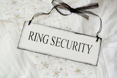 RING SECURITY  Ring Bearer wedding sign by FairytaleDecorDesign, $15.00