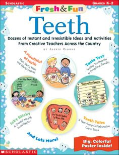 "Fresh & Fun: Teeth; ""Brush up"" on teaching about teeth and dental health with these fun and easy activities! Kids will love making a time line to track lost teeth, playing the momory game, ""Look What the Tooth Fairy Left,"" and mapping tooth traditions around the world. Plus: a read-aloud fable, poetry pocket chart activities, dental health fingerplays, ""Tooth or False"" reproducible game board, book links, computer connections; Scholastic Digital Curriculum; Health; Body; Science"